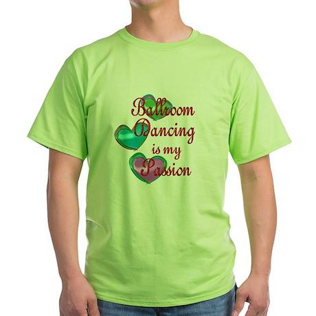 Ballroom Passion Green T-Shirt