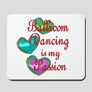 Ballroom Passion Mousepad