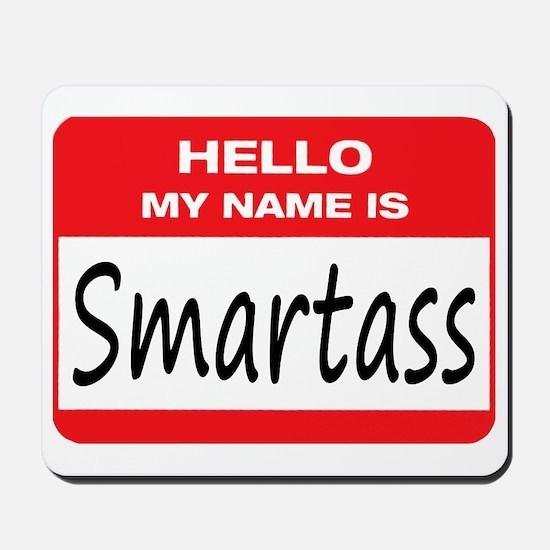 Smartass Name Tag Mousepad