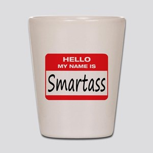 Smartass Name Tag Shot Glass