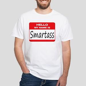 Smartass Name Tag White T-Shirt