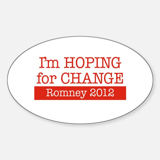 Im Hoping for Change Sticker (Oval)