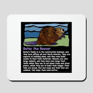 Betsy the Beaver Mousepad