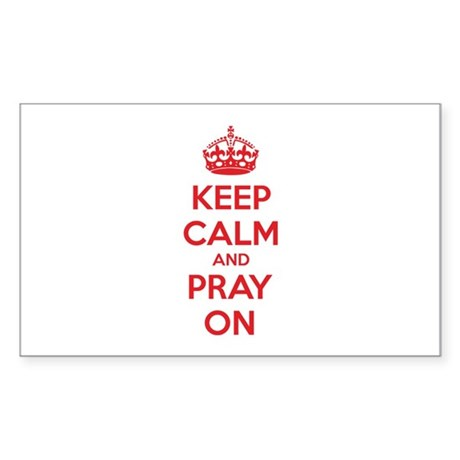Keep calm and pray on Sticker (Rectangle)