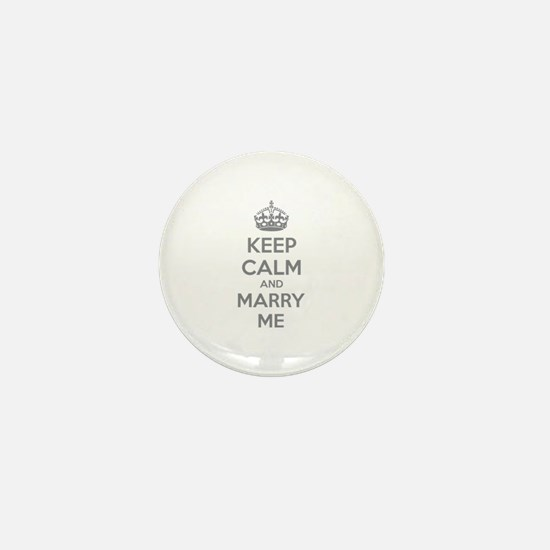 Keep calm and marry me Mini Button