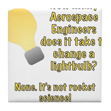 Aerospace Engineer Lightbulb Joke Tile Coaster