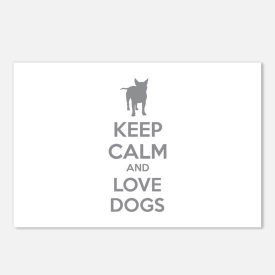 Keep calm and love dogs Postcards (Package of 8)