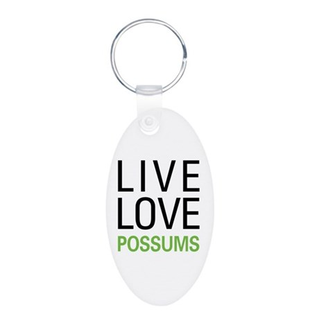 Live Love Possums Aluminum Oval Keychain