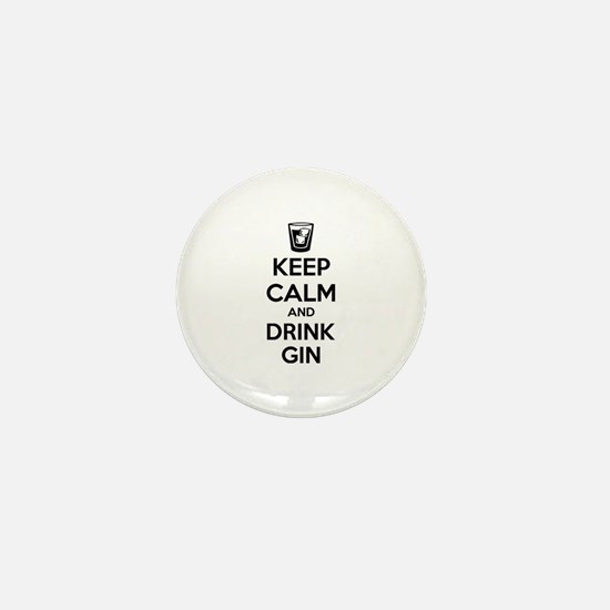 Keep calm and drink gin Mini Button