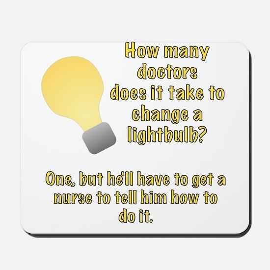 Doctor lightbulb joke Mousepad