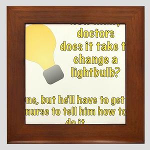 Doctor lightbulb joke Framed Tile
