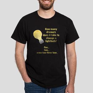 Drummer lightbulb joke Dark T-Shirt