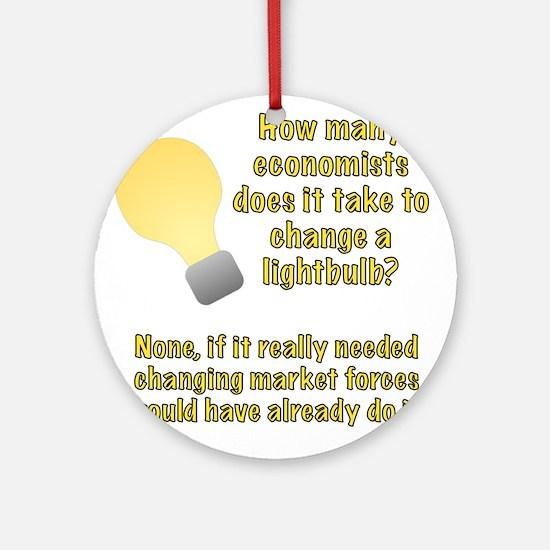 Economist lightbulb joke Ornament (Round)
