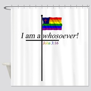 Whosoever1 Shower Curtain