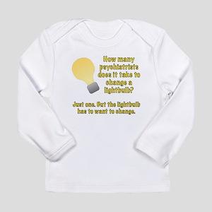 Psychiatrist lightbulb joke Long Sleeve Infant T-S