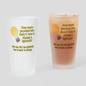 Psychiatrist lightbulb joke Drinking Glass