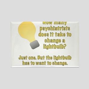 Psychiatrist lightbulb joke Rectangle Magnet
