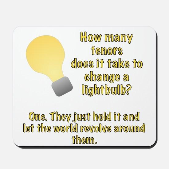 Tenor lightbulb joke. Mousepad