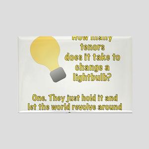 Tenor lightbulb joke. Rectangle Magnet