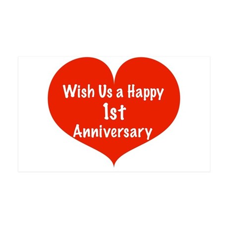 Wish us a Happy 1st Anniversary 35x21 Wall Decal