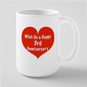 Wish us a Happy 3rd Anniversary Large Mug
