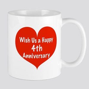 Wish us a Happy 4th Anniversary Mug