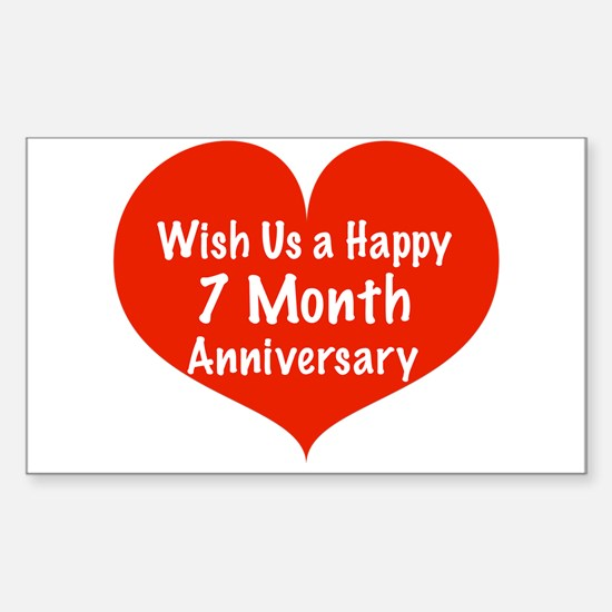 Wish Us A Happy 7 Month Anniversary Decal