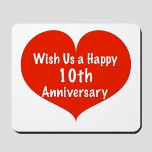 Wish us a Happy 10th Anniversary Mousepad