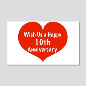 Wish us a Happy 10th Anniversary 20x12 Wall Decal