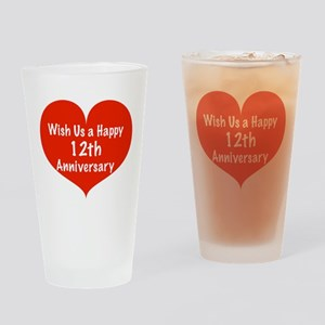 Wish us a Happy 12th Anniversary Drinking Glass