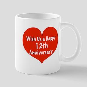 Wish us a Happy 12th Anniversary Mug