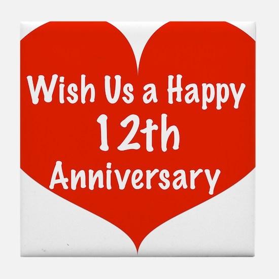 Wish us a Happy 12th Anniversary Tile Coaster