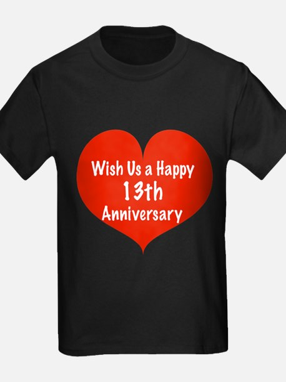 Wish us a Happy 13th Anniversary T