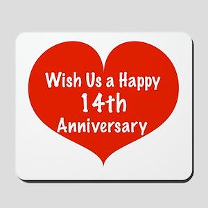 Wish us a Happy 14th Anniversary Mousepad