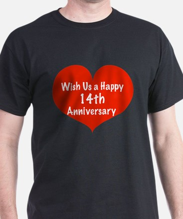 Wish us a Happy 14th Anniversary T-Shirt