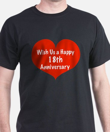 Wish us a Happy 18th Anniversary T-Shirt