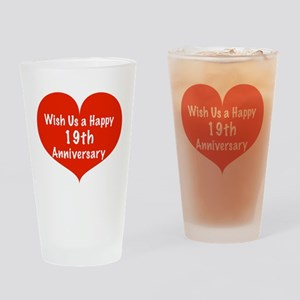 Wish us a Happy 19th Anniversary Drinking Glass