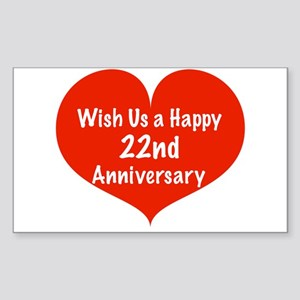 Wish us a Happy 22nd Anniversary Sticker (Rectangl