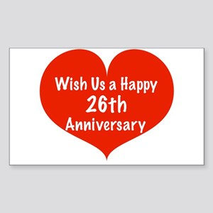 Wish us a Happy 26th Anniversary Sticker (Rectangl