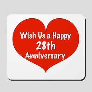 Wish us a Happy 28th Anniversary Mousepad
