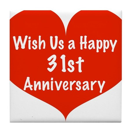 Wish Us A Happy 31st Anniversary Tile Coaster By Listing Store 11989343