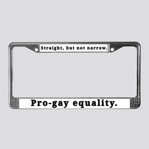 Straight, pro-gay equality - License Plate Frame