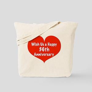 Wish us a Happy 36th Anniversary Tote Bag