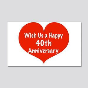 Wish us a Happy 40th Anniversary 20x12 Wall Decal