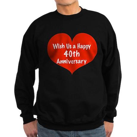 Wish us a Happy 40th Anniversary Sweatshirt (dark)