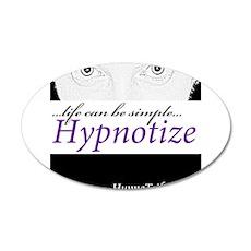 Hypnotic Gaze...Life Can Be Simple...Hypnotize 20x