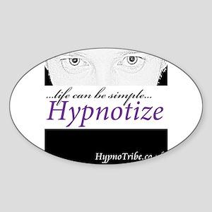 Hypnotic Gaze...Life Can Be Simple...Hypnotize Sti