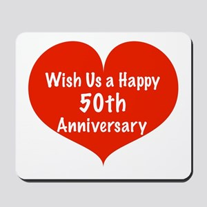 Wish us a Happy 50th Anniversary Mousepad