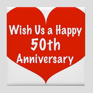 Wish us a Happy 50th Anniversary Tile Coaster