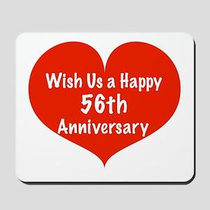 Wish us a Happy 56th Anniversary Mousepad